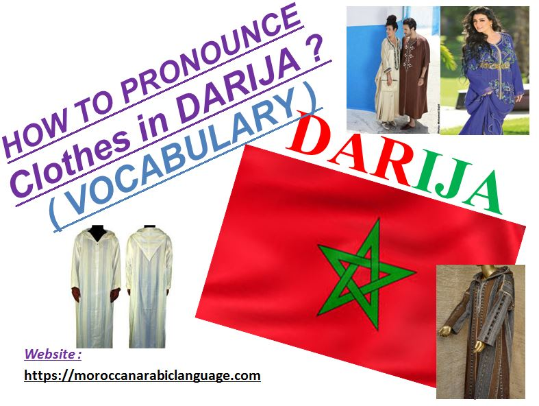 moroccan clothes in moroccan arabic